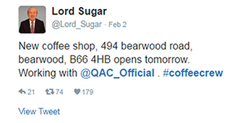 Lord Sugar tweet about #coffeecrew opening